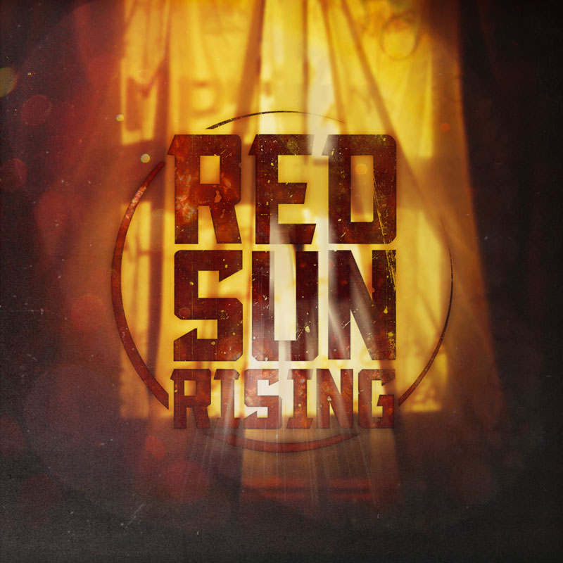 Red Sun Rising – 5PM Sunday